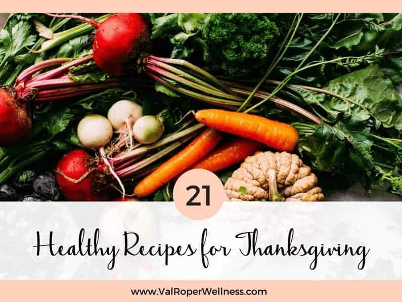 21 Healthy Recipes for Thanksgiving