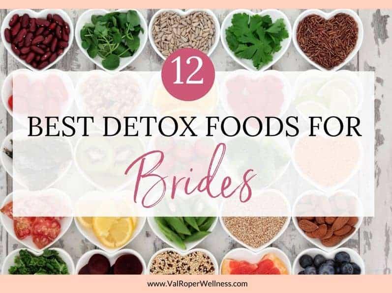 The 12 best detox foods for brides