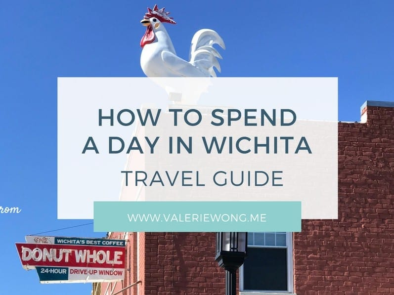 How to Spend a Day in Wichita: A Travel Guide