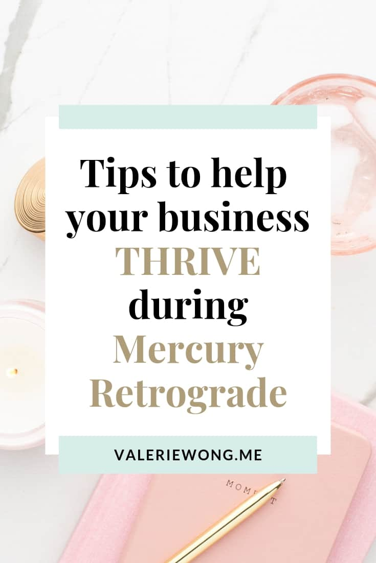 5 ways to help your business thrive during Mercury Retrograde | As a solopreneur, you may be dreading Mercury Retrograde for the technical glitches + communication snafus it's known for. But good news -- it can actually be a really productive + positive time for you and your business! Read the post for tips to help you successfully navigate Mercury Retrograde as an entrepreneur and use it to your advantage. | Valerie Wong Wellness #valeriewong #mercuryretrograde #solopreneur #entrepreneurtips