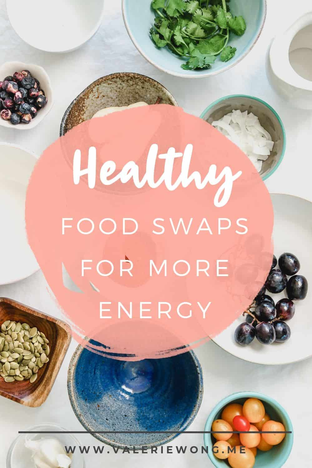 Healthy food swaps for more energy | If you need more energy throughout the day, clean eating is a great place to start. In this post, I'll help you clean up your diet with a pantry & fridge makeover! Learn which foods need to go and how to replace them with healthier alternatives. Click to read the post + get your free healthy food swaps checklist to make the process super easy! | Valerie Wong Wellness #valeriewong #healthyfoodwaps #cleaneating #healthyeating #wellnesstips via @valeriewonglifecoach