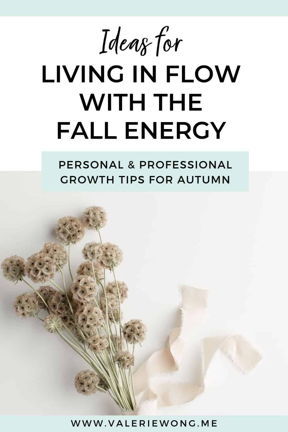 How to flow with the energy of the Fall season | As part of my intentional living journey, I'm becoming more attuned to the seasons of the year. I love how living more in alignment & harmony with the seasons and their unique energies gives my life this natural feeling of flow (both personally & professionally). In this post, I'm sharing ideas + inspiration to help you use the Fall vibes to create harmony in your life. | Valerie Wong #valeriewong #fallseason #autumn #fallvibes #intentionalliving via @valeriewonglifecoach
