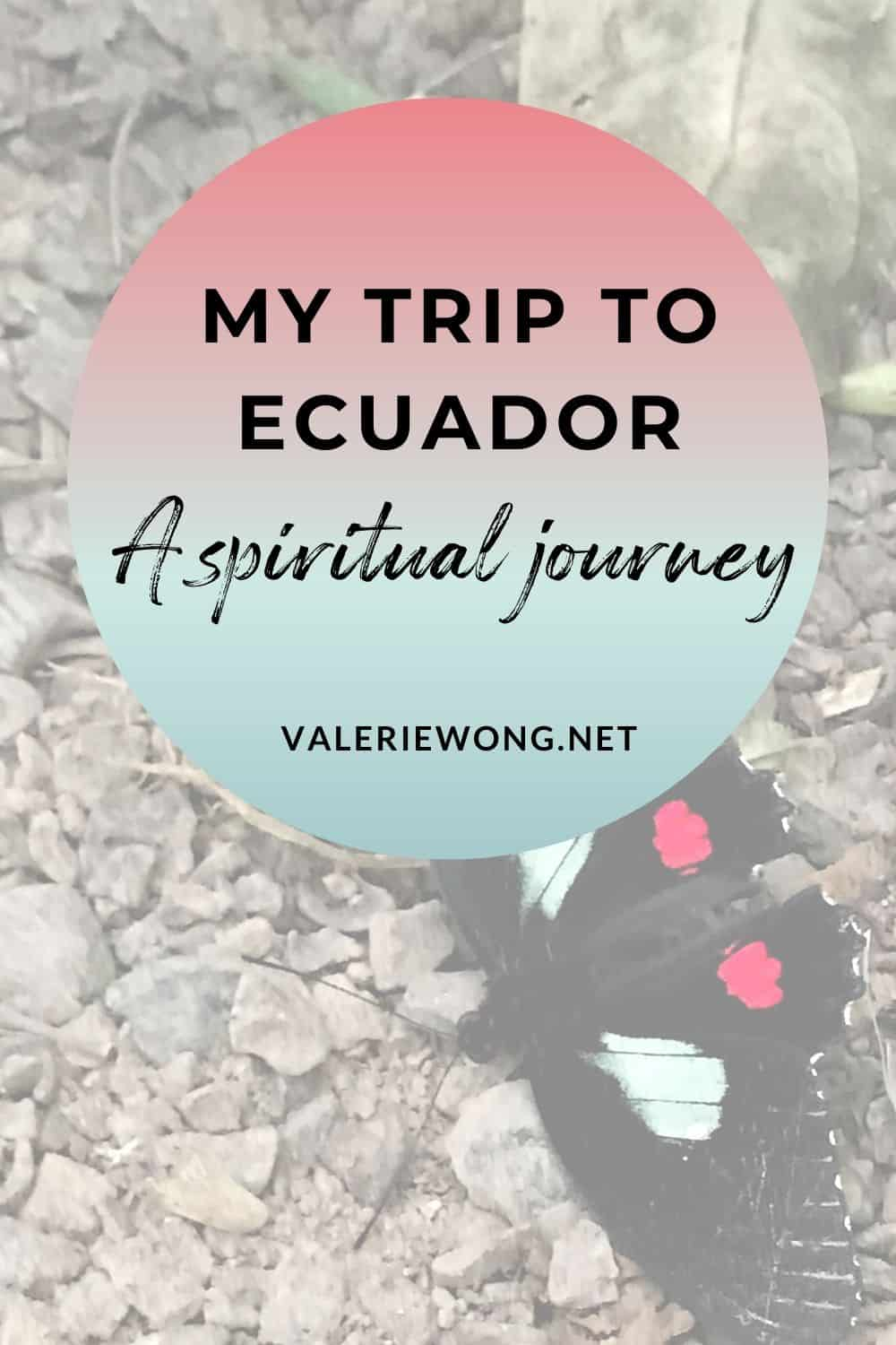 Ecuador Travel Guide | If you're considering a visit to Ecuador, I highly recommend it! We traveled from Quito in the north to Cuenca in the south in 10 days, so we saw a lot! In this guide, I'm sharing our day-by-day travel itinerary with recommendations for where to eat, what to do, places to visit, where to stay, helpful travel tips for traveling in Ecuador, and some really unique dining, cultural, spiritual and nature experiences in Ecuador you don't want to miss! | ValerieWong.net via @valeriewonglifecoach