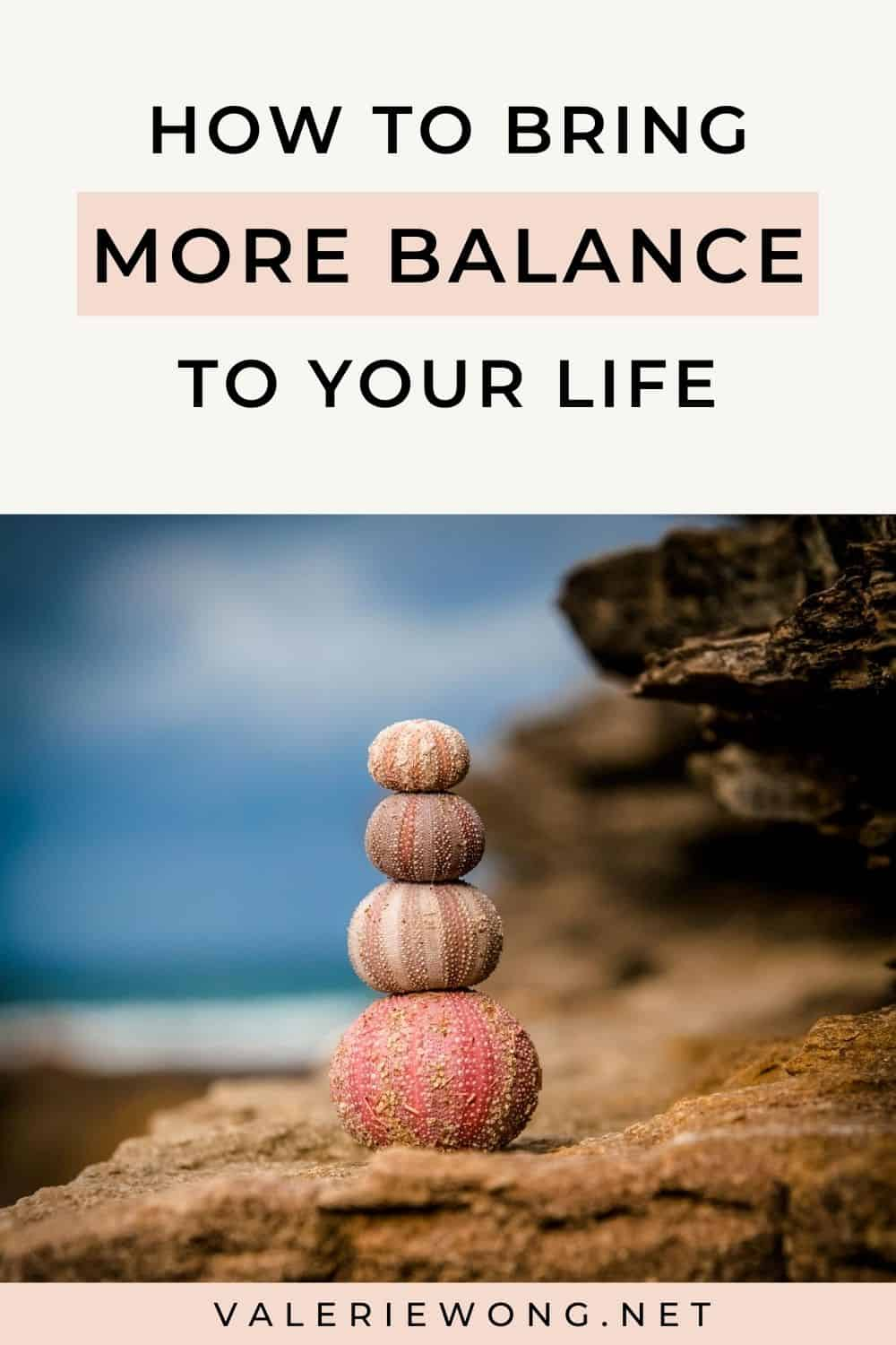 How to Live a More Balanced Life | Do you struggle with work-life balance? Or maybe you wonder if there's even such a thing as life balance? In this post, I'm sharing my thoughts on whether life balance is a myth, and a different way of looking at what it actually means to live a balanced life. There's also a free printable Wheel of Life worksheet you can download that will help you get a clearer picture of how much time and energy you're giving to each area of your life. | ValerieWong.net via @valeriewonglifecoach