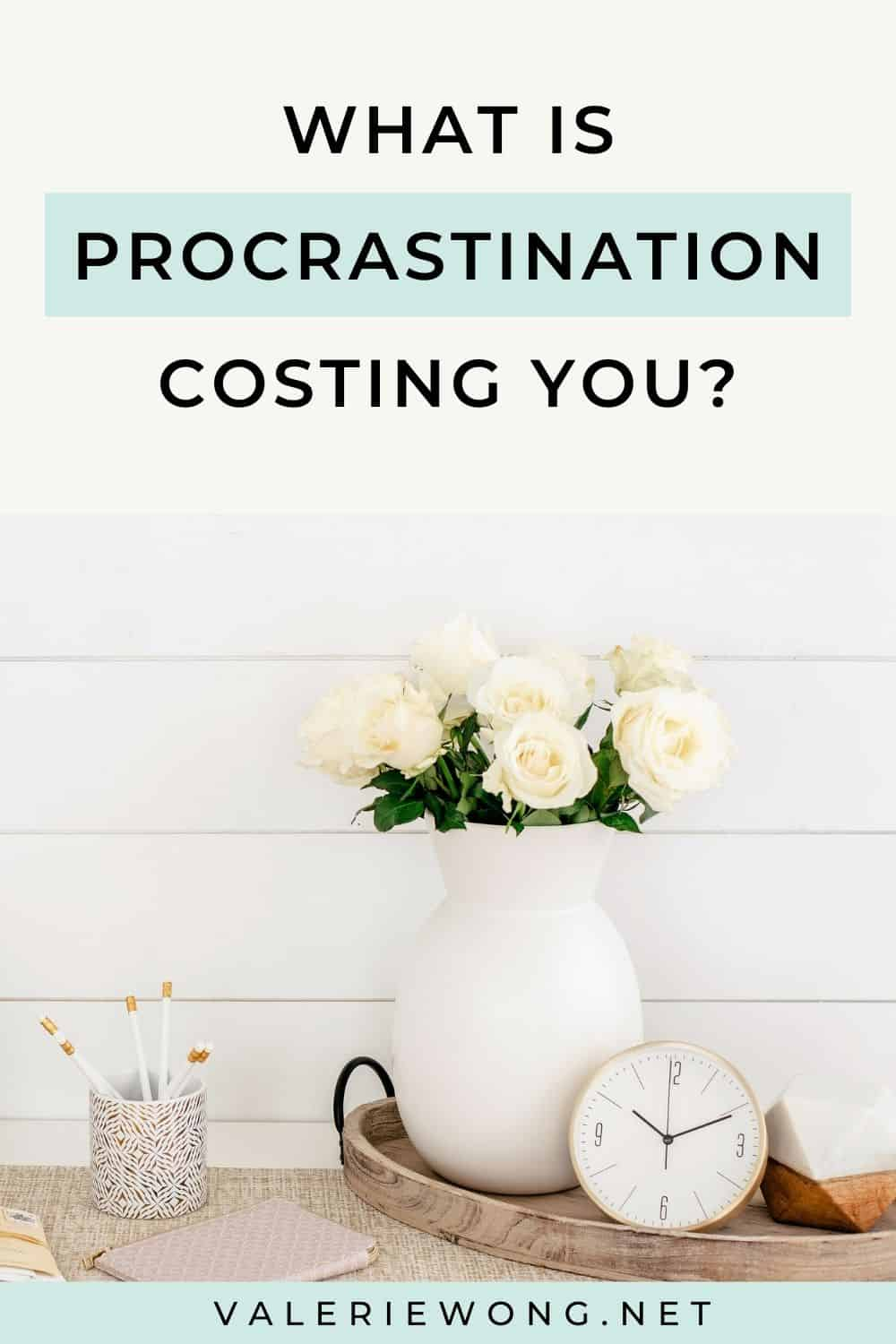 What is procrastination costing you? | If procrastination is stopping you from getting things done, or more importantly, making progress toward your goals and dreams, this post is for you! I'm sharing tips I've recently learned for overcoming procrastination or avoiding it altogether. It's just the motivation you need to stop procrastinating on your life goals (or doing your laundry). | ValerieWong.net via @valeriewonglifecoach